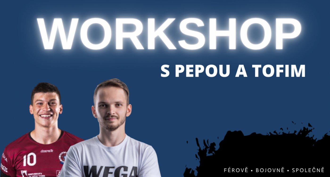 Workshop s Pepou Juhou a Tomášem Fibigerem